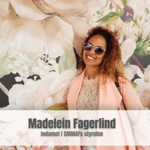 Madelein Fagerlind – ledamot i SMMAF's styrelse